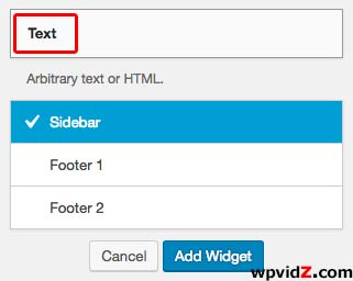 Add Text Widget to your sidebar or any location